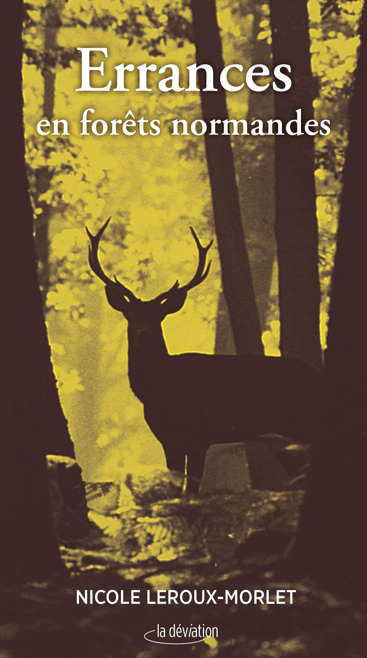 Errances en forêts normandes