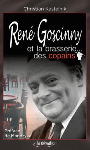 Couverture René Goscinny et la brasserie des copains